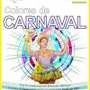 #LosReartes: Llegan los «Colores de Carnaval» 2020